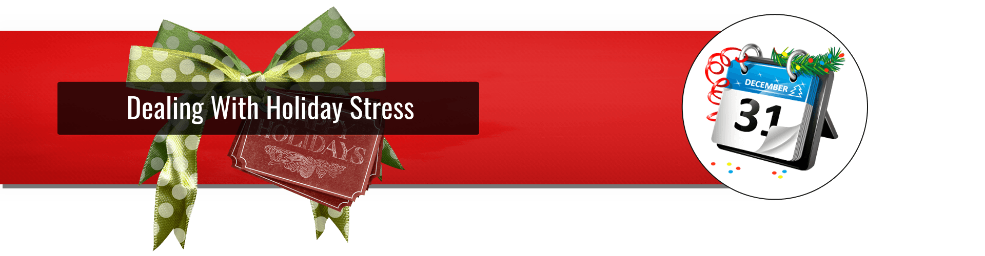Dealing With Holiday Stress